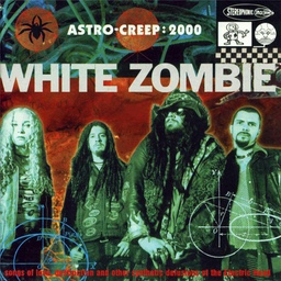 Astro-Creep 2000 by White Zombie