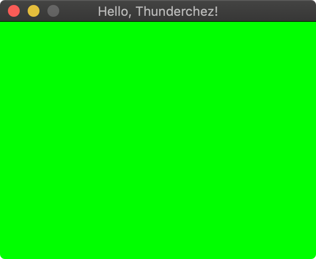 Green Window Means Thunderchez is Working